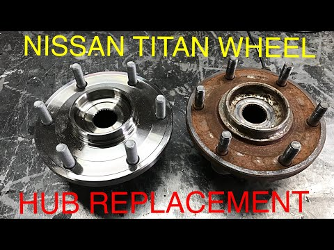 Nissan Titan Wheel Hub Bearing Replacement ( The Right Way)