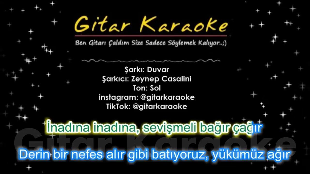 Duvar - Gitar Karaoke  (Ben O Duvarlara Çarpa Çarpa..)