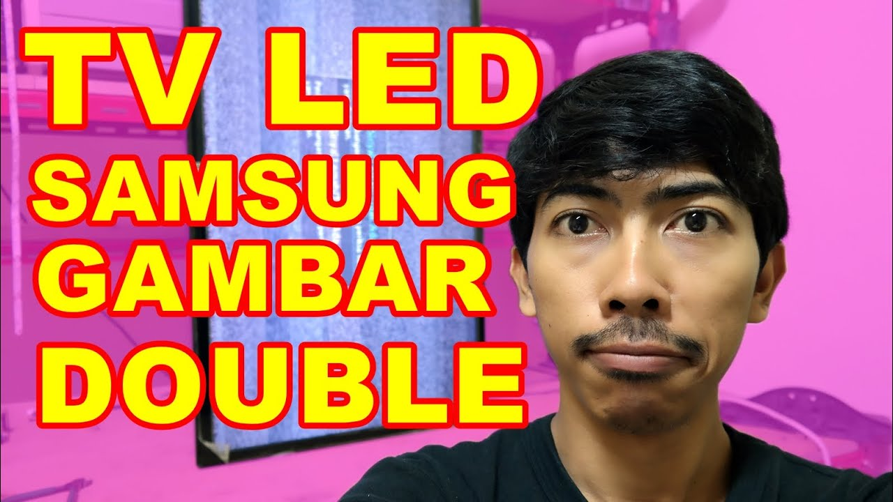 Memperbaiki Tv Sony Gambar Double Vlog34 Youtube