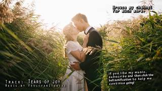 "Cinematic Background Music for Videos ""Tears of Joy"" Emotional Uplifting Motivating"