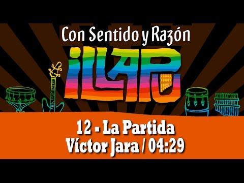 12 La partida - Illapu - Con sentido y razón [2014]