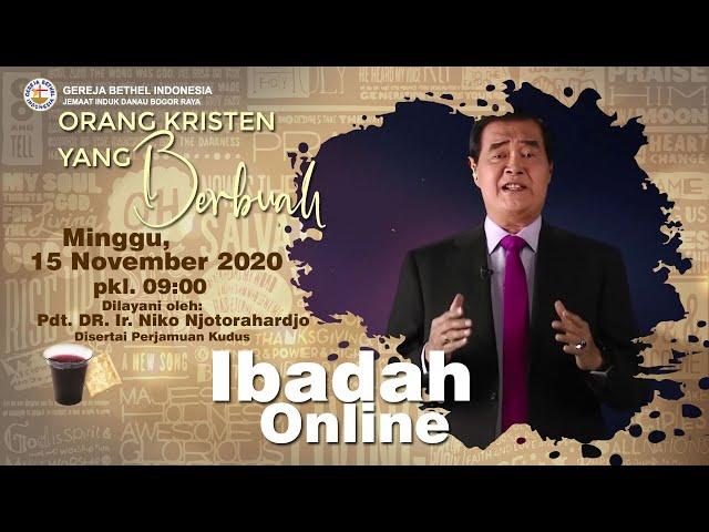 Ibadah Raya 15 November 2020 - Orang Kristen Yang Berbuah