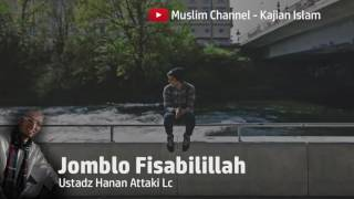 Video Hanan Attaki Lc Jomblo Fisabilillah download MP3, 3GP, MP4, WEBM, AVI, FLV Agustus 2018