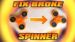 HOW TO FIX BROKEN FIDGET SPINNER - EASIEST WAY