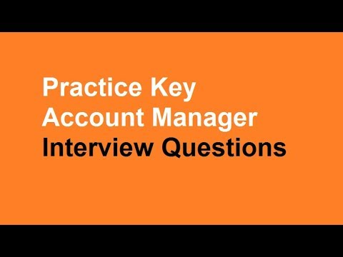 Practice Key Account Manager Interview Questions