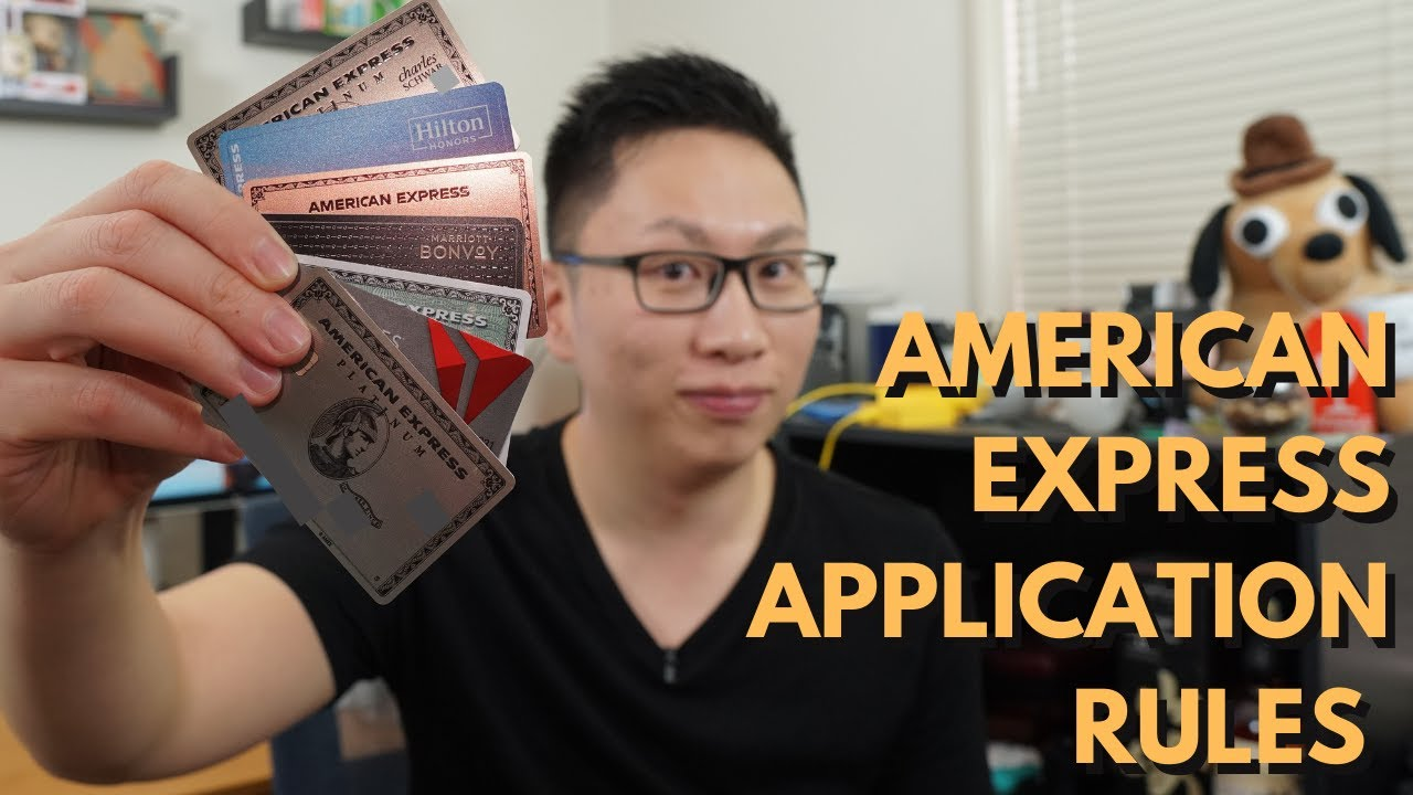 Rules to Know for American Express Credit Card Applications