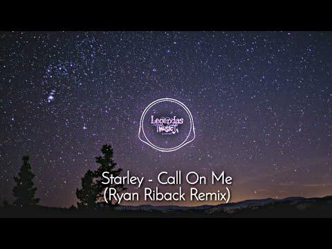 Starley - Call On Me (Ryan Riback Remix) - (Tradução)🎶