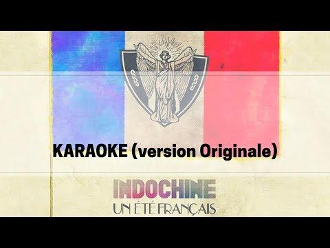 Indochine - Un été Français (version Originale)[karaoké]