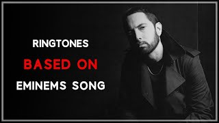 Top 5 Best Eminem Ringtones ᴴᴰ | Download Now |
