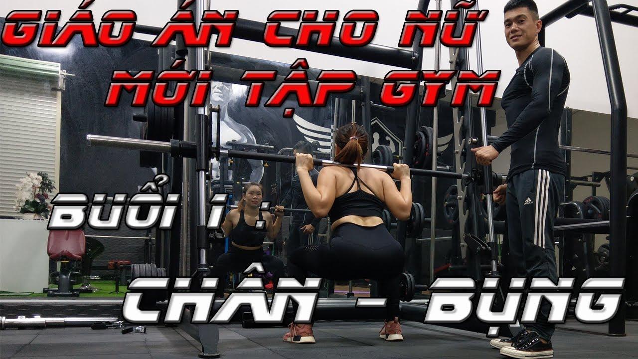 Lịch tập và Giáo Án cho Nữ mới Tập Gym   Buổi 1 : Chân – Bụng   Nguyễn Hoàng Gym