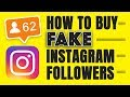 FAKE INSTAGRAM FOLLOWERS - HOW TO BUY THEM AND WHY YOU SHOULDN'T