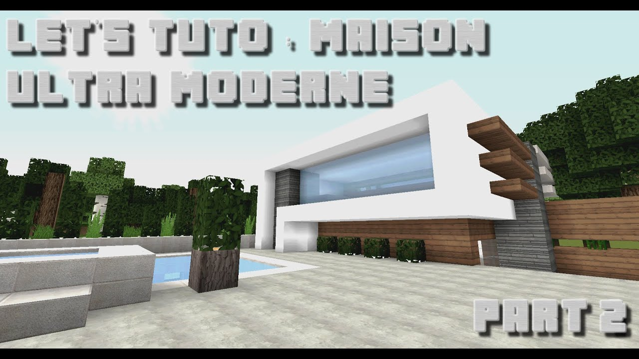 minecraft let 39 s tuto maison ultra moderne 1 part 2 youtube. Black Bedroom Furniture Sets. Home Design Ideas