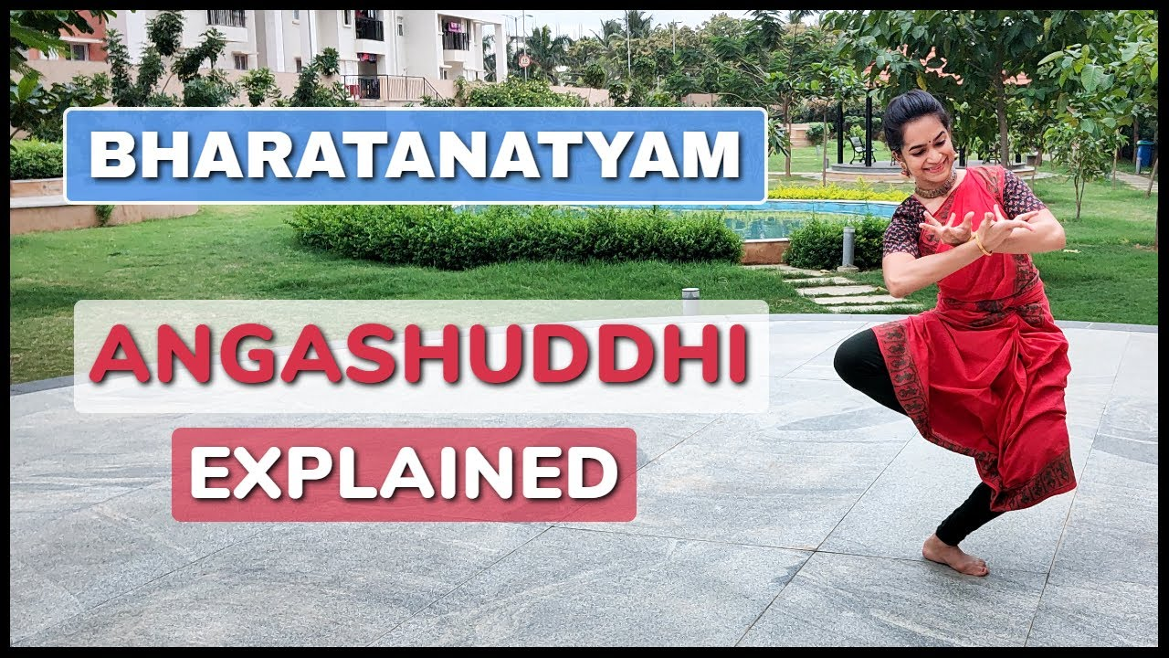 Introduction to Angashuddhi | Anga Pratyaanga & Upaanga in Bharatanatyam | Adavu characteristics