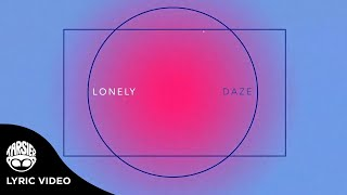 """""""Lonely"""" - daze (Official Lyric Video)"""