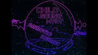 Child Sound Myst - Galactic Journey