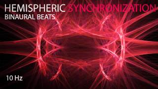 Hemispheric Synchronization - Binaural Beats - 10Hz