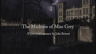 The Madness of Miss Grey Trailer