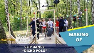 Clip Dance - Dicho Polo - Making of (Disco-Polo.info)