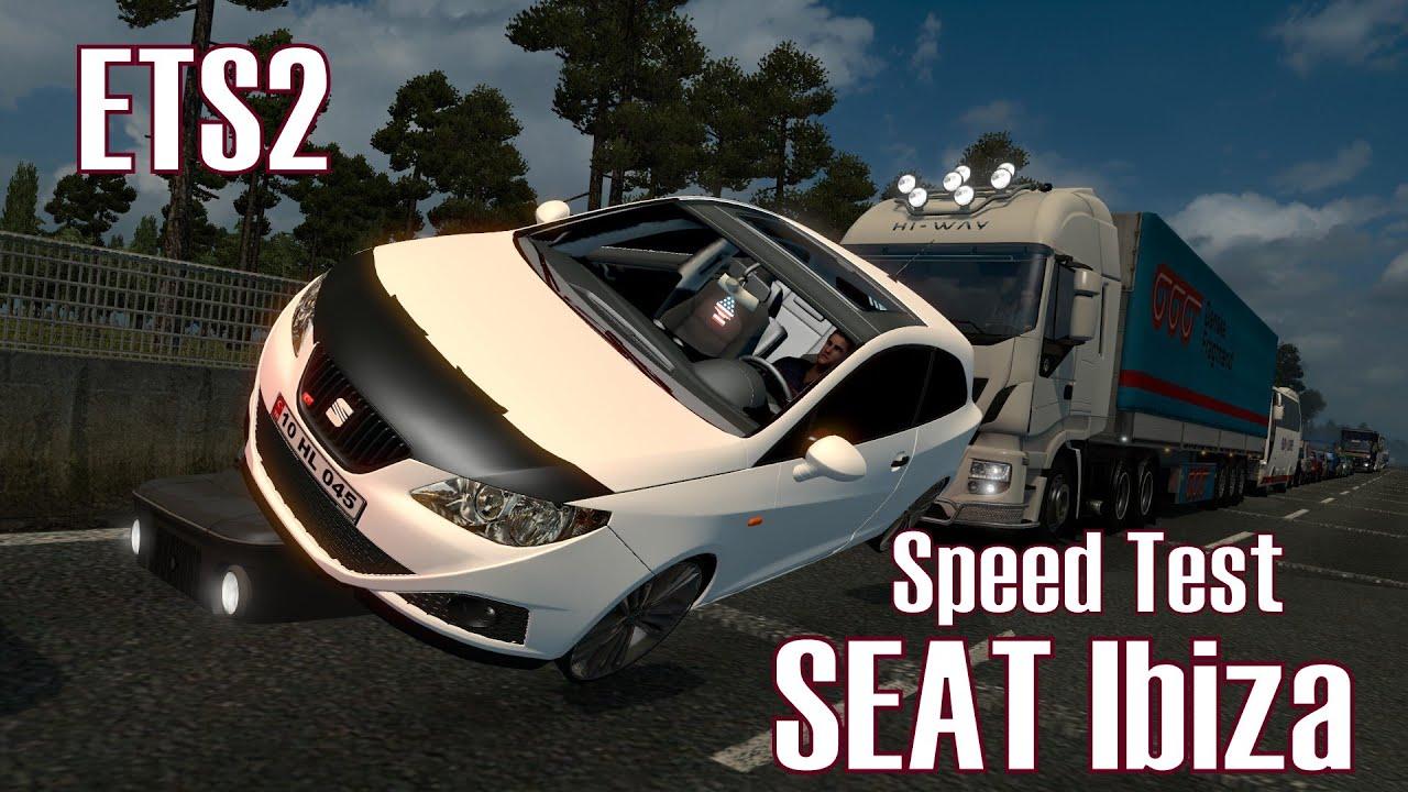 ets2 seat ibiza speed test deutsch hd youtube. Black Bedroom Furniture Sets. Home Design Ideas