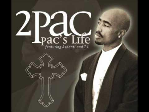 2Pac - Pac's Life (feat. T.I.) Lyrics