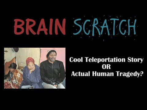 BrainScratch: Cool Teleportation Story OR Actual Human Tragedy?
