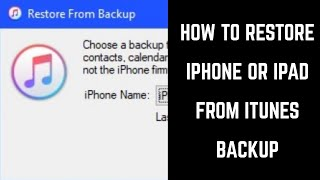 How to Restore iPhone or iPad from iTunes Backup