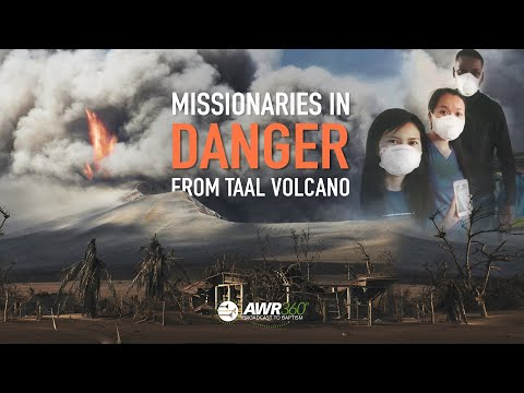 Missionaries in DANGER from Taal Volcano | AWR360°