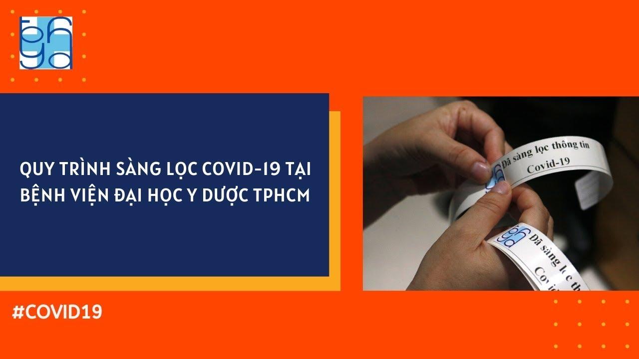 BỆNH VIỆN ĐẠI HỌC Y DƯỢC TPHCM SÀNG LỌC COVID 19