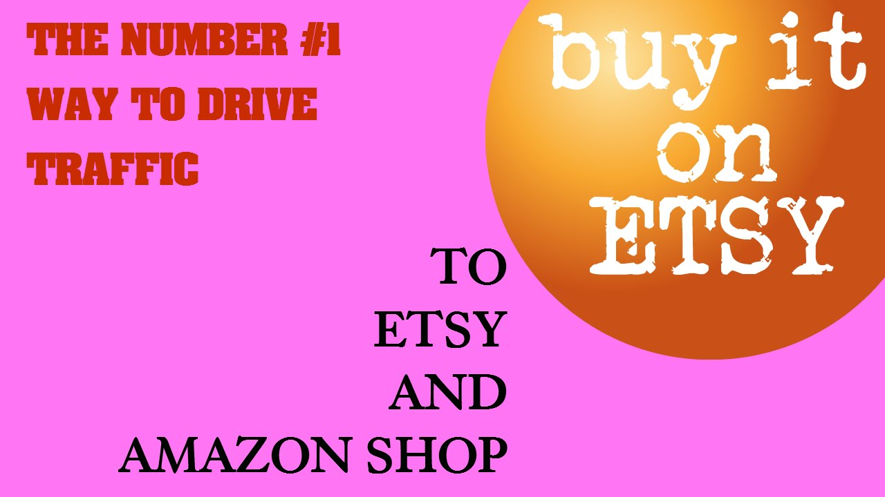 How to Start Selling on etsy  Number 1 tip Drive Traffic  for your hand made Etsy Shop Amazon