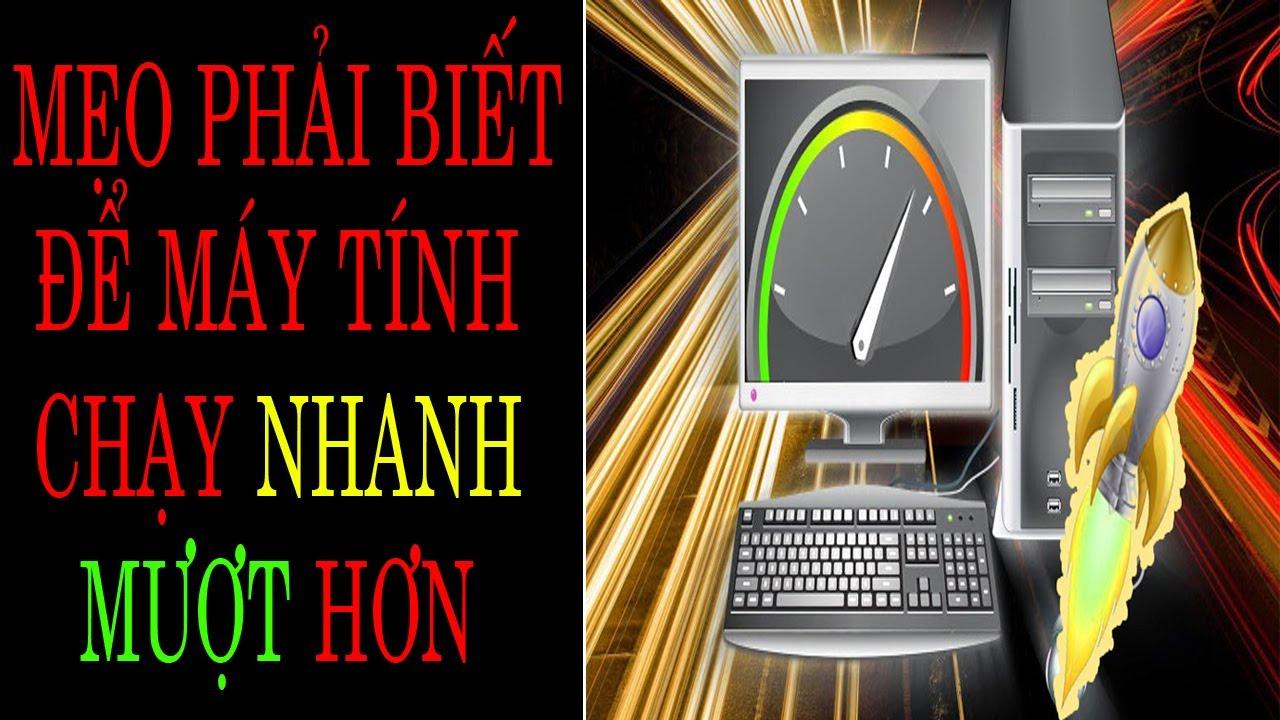 Kit Photoshop – Cách Tăng Tốc cho Máy Tính Chaỵ Siêu Nhanh,win xp, win7, win8, win10 đơn giản