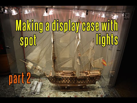 Making A Display Case With Spot Lights - Part 2