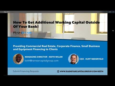 Keith Miller  How to secure Additional Working Capital
