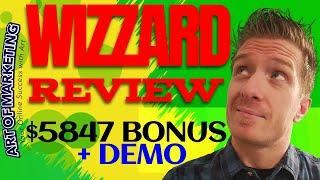 Wizzard Review Demo$5847 Bonus Wizzard Review