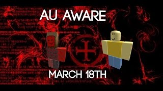 Roblox - Playing Au Aware on March 18th