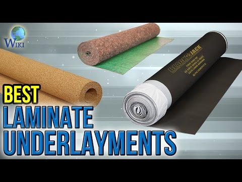 7 Best Laminate Underlayments 2017