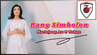 Rany Simbolon - Marlojong Au O Tuhan ( Official Audio )