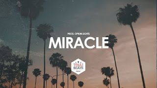 Miracle - Modern R&B ✘ Pop Beat Instrumental 2017 (Prod. Opium Lights)