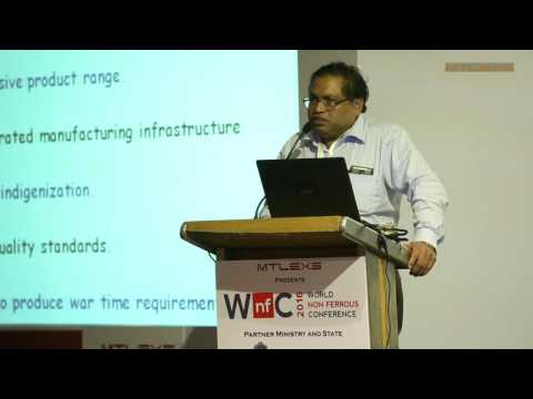 Mr S K Chourasia, Ordnance Factory Board - World Non Ferrous Conference 2016