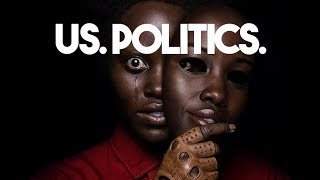 US. Politics. (Jordan Peele analyzed) 2019   The Serfs