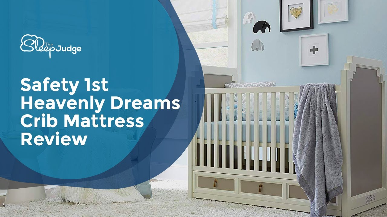 safety 1st heavenly dreams crib mattress review youtube