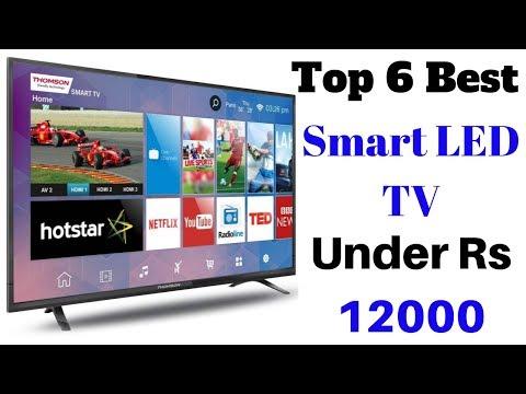 Top 6 Best Smart LED TV Under Rs 12000 In India   BEST SMART TVS UNDER 12000