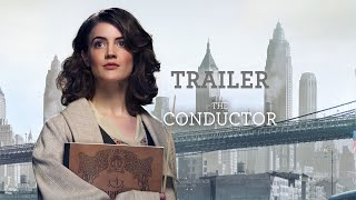 The Conductor | Official Trailer International