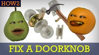 How2: How to Fix a Doorknob