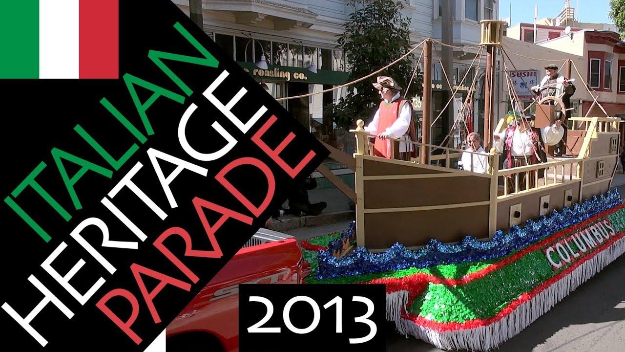 Italian Heritage (Columbus Day) Parade 2013 San Francisco ...