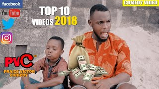 TOP 10 VIDEOS 2018 PRAIZE VICTOR COMEDY