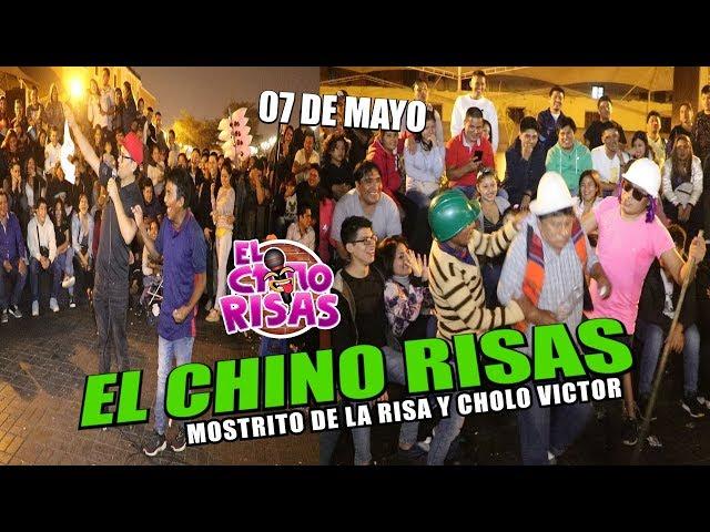 El Chino Risas y Mostrito De La Risa 07 De Mayo 2019 (Monólogo De Los Pisados)