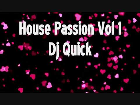 House Passion Vol 1 - Dj Quick Chicago Latin Freestyle Hard House Mix 90's