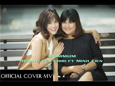MUMMUM ( COVER ) - MINH TIẾN FT HOÀNG YẾN CHIBI M/V