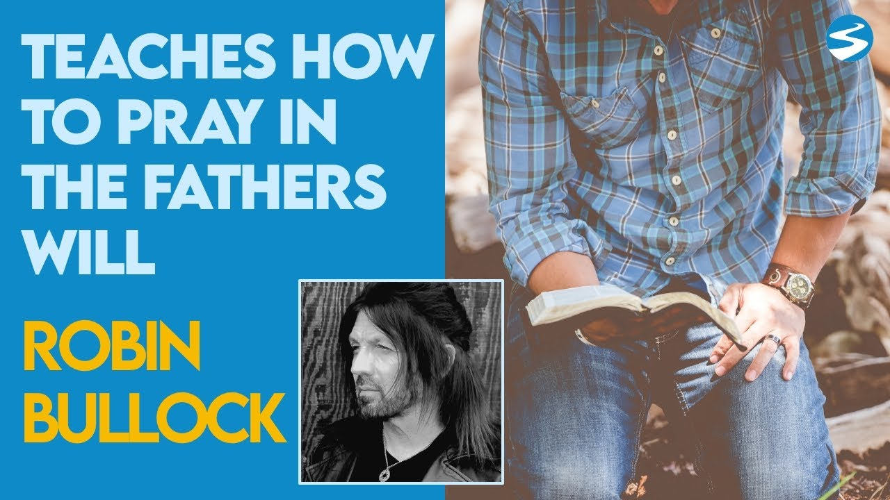 How To Pray For The Father's Will