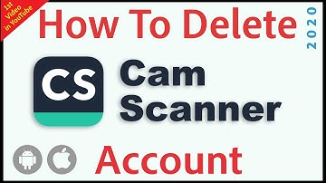 How To Delete CamScanner Account | Chinese App | 2020